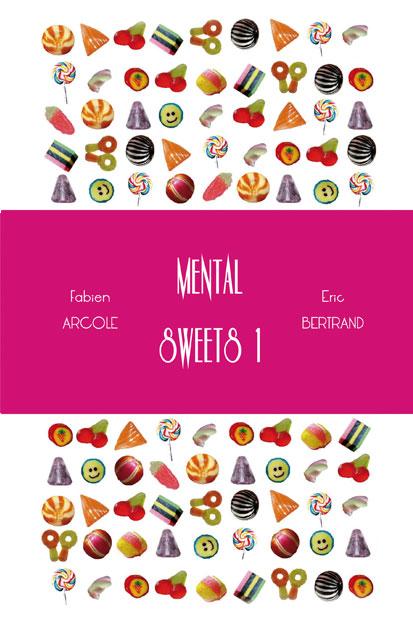 Mental Sweets 1 mentalism book Fabien ARCOLE Eric BERTRAND